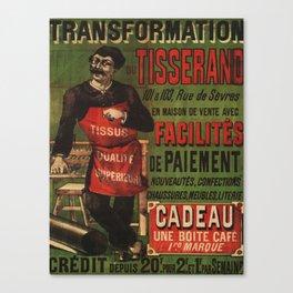 Vintage poster - Tranformation Du Tisserand Canvas Print