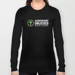 Achievement Unlocked - Become A Mommy Shirt Long Sleeve T-shirt