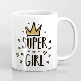Super girl - funny humor phrases typography illustration Coffee Mug