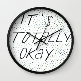 it's totally okay Wall Clock
