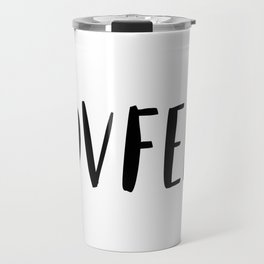 Covfefe in playful font Travel Mug
