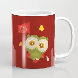 I'm A Hoot! Coffee Mug
