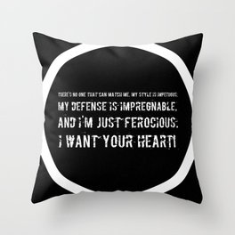 Impetuous, Impregnable, Ferocious, Heart Throw Pillow