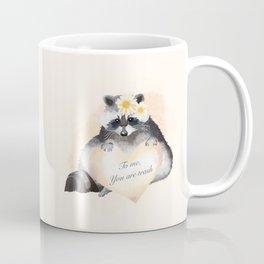 To Me You Are Trash Coffee Mug