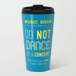 Dancing at a Concert — Music Snob Tip #323 Travel Mug