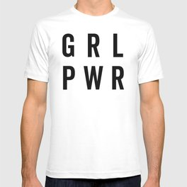 GRL PWR / Girl Power Quote T-shirt
