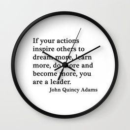 You are a leader - John Quincy Adams Wall Clock