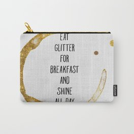 Eat Glitter for Breakfast Carry-All Pouch