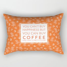 Coffee that is pretty close to happiness Rectangular Pillow