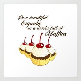 Inspirational Cupcakes Art Print