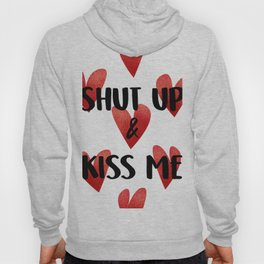 Shop up & kiss me Hoody