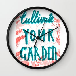 Cultivate your garden Wall Clock