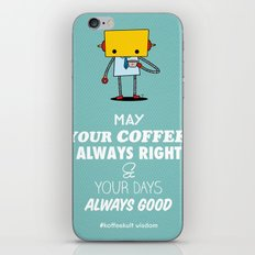 May Your Coffee Always Right iPhone & iPod Skin