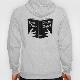Book Lover, Do Not Disturb II Hoody