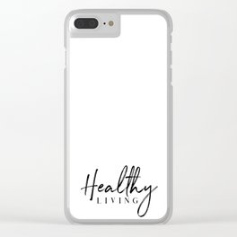 Healthy Living Clear iPhone Case
