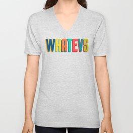 Whatevs Unisex V-Neck