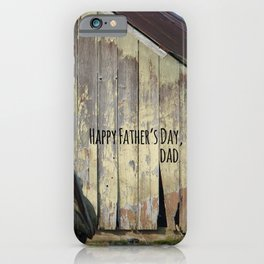 Happy Father's Day Dad Vintage Automobile and Weathered Barn iPhone Case