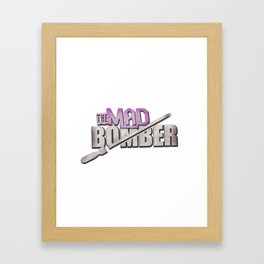 The Mad Bomber Framed Art Print