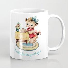 I will cut you - vintage kitty Coffee Mug