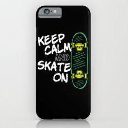 Skater Skateboard Skateboarder Keep calm and skate iPhone Case