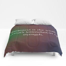 Rudeness Is The Weak Comforters
