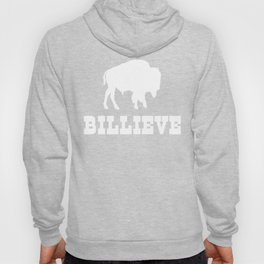 Bills Mafia Billieve - Gift For Buffalo Football Fans Hoody