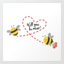 Will you be mine? - valentine day quote Art Print