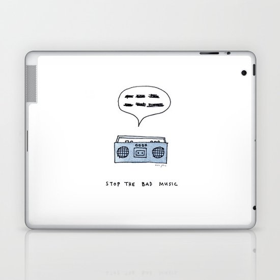Stop the bad music Laptop & iPad Skin