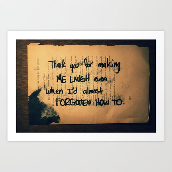 Thank you for laughter Art Print