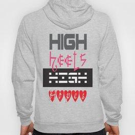 High Heels High Hopes Hoody