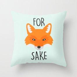 For Fox Sake Throw Pillow
