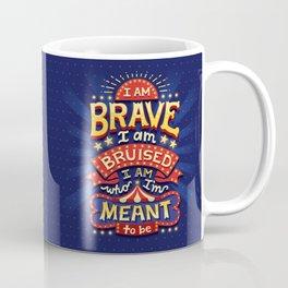 I Am Brave Coffee Mug