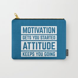 Motivation Gets You Started Gym Quote Carry-All Pouch