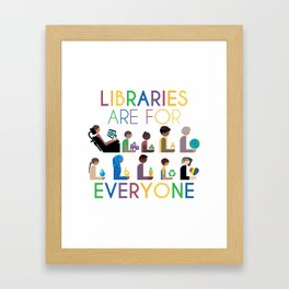 Rainbow Libraries Are For Everyone Framed Art Print