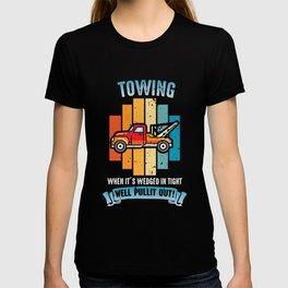 Garage mechanics Tow Truck Driver T-shirt