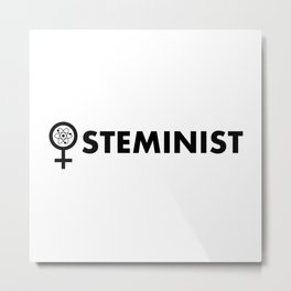 Steminist with symbol Metal Print