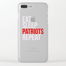 Eat Sleep Patriots Repeat Football Fan Clear iPhone Case