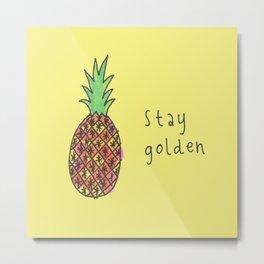 stay golden Metal Print