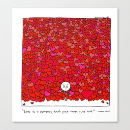 Love Is a Currency Canvas Print