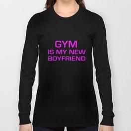 Gym Is My New Boyfriend Women Racerback Tank Top Crossfit Train Yoga Gym T-Shirts Long Sleeve T-shirt