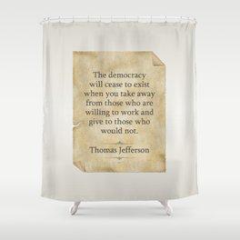 Thomas Jefferson Quote Shower Curtain
