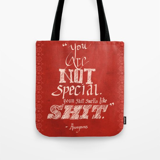 You are not Special Tote Bag