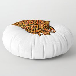 I love pizza more than you Floor Pillow