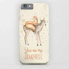 You are my adventure- fox and deer in winter- merry christmas iPhone Case