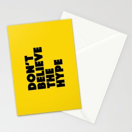 Do not believe the hype Stationery Cards