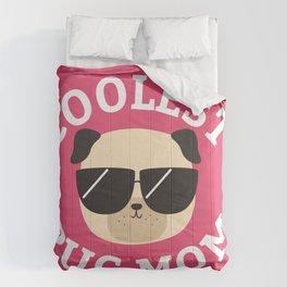 Coolest Pug Mom Comforters
