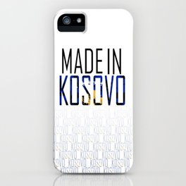 Made In Kosovo iPhone Case