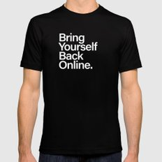 Bring Yourself Back Online Quote Typography Poster Black MEDIUM Mens Fitted Tee