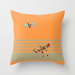 Be fashion Throw Pillow