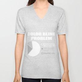Colorblind problems Color Blind Person Gift Unisex V-Neck